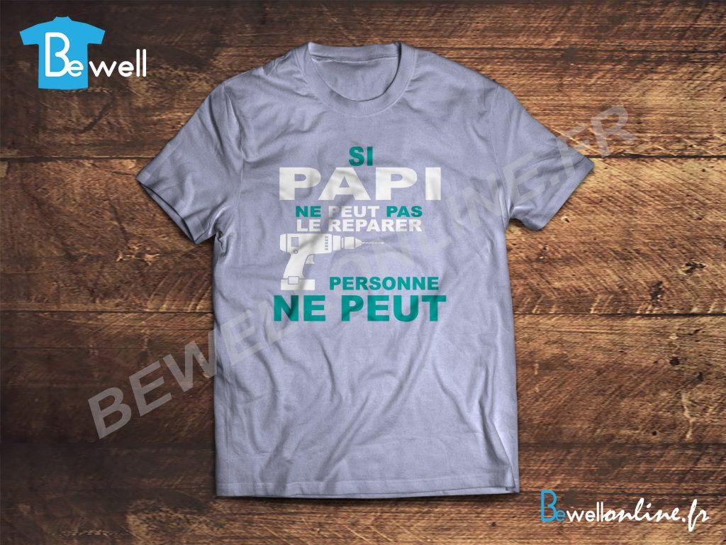 Tee shirt personnalisé Si papi ne peut pas personne ne peut tee shirt